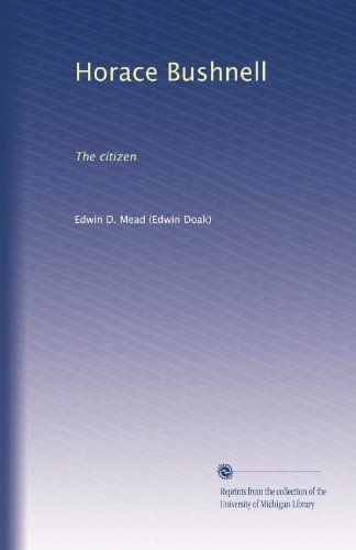 Horace Bushnell: The Citizen