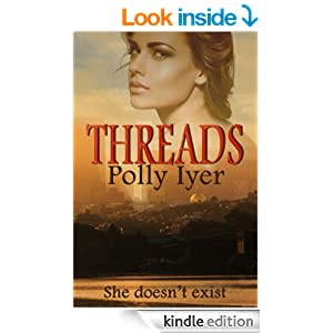 http://www.amazon.com/Threads-Polly-Iyer-ebook/dp/B00CWE3F5O/ref=zg_bs_digital-text_f_53