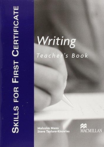 Writing: Teacher's Book (Skills for First Certificate)