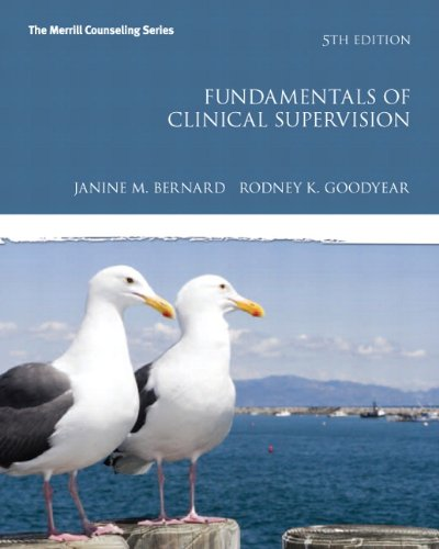 Fundamentals of Clinical Supervision (5th Edition) (New 2013 Counseling Titles)
