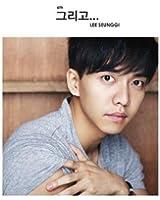 イ・スンギ 6集 そして ( CD+限定フォトブック )( 韓国盤 )( 初回限定特典11点 )(韓メディアSHOP限定)