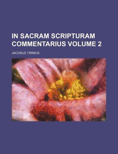 In sacram Scripturam Commentarius Volume 2