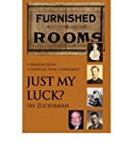 img - for [ Just My Luck?: A Memoir from a Habitual Non-Conformist By Zuckerman, Irv ( Author ) Hardcover 2006 ] book / textbook / text book