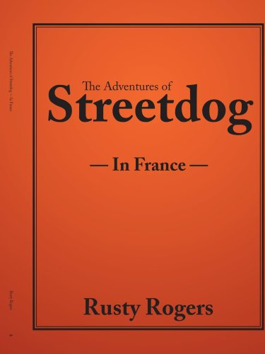 Les aventures de Streetdog : en France