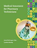 img - for Medical Insurance for Pharmacy Technicians book / textbook / text book
