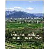 Carta Archeologica E Ricerche in Campania, Fascicolo 4: Comuni Di Amorosi, Faicchio, Puglianello, San Salvatore...