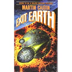 Exit Earth by Martin Caidin