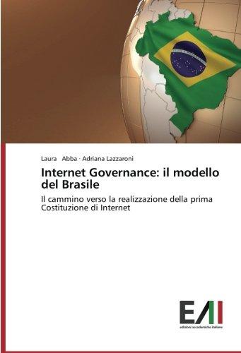 internet-governance-il-modello-del-brasile-il-cammino-verso-la-realizzazione-della-prima-costituzion