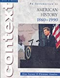img - for Access to History Context: An Introduction to American History, 1860-1990 by Farmer, Alan, Sanders, Vivienne (2002) Paperback book / textbook / text book