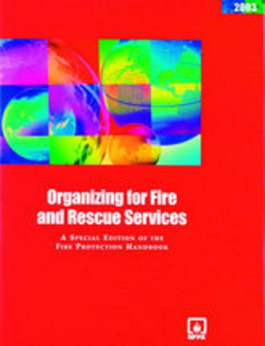 Organizing For Fire And Rescue Services