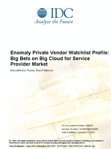 Enomaly Private Vendor Watchlist Profile: Big Bets on Big Cloud for Service Provider Market Mary Johnston Turner and Ryan Patterson