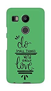 AMEZ do great things with love Back Cover For LG Nexus 5x