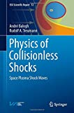 img - for Physics of Collisionless Shocks: Space Plasma Shock Waves (ISSI Scientific Report Series) book / textbook / text book
