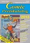 Comic-Preiskatalog 2013 (broschierte...