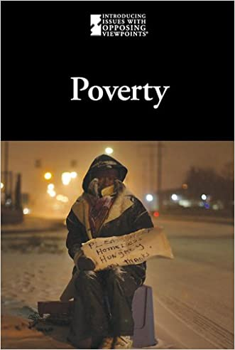 Poverty (Introducing Issues with Opposing Viewpoints)