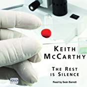 The Rest Is Silence | [Keith McCarthy]