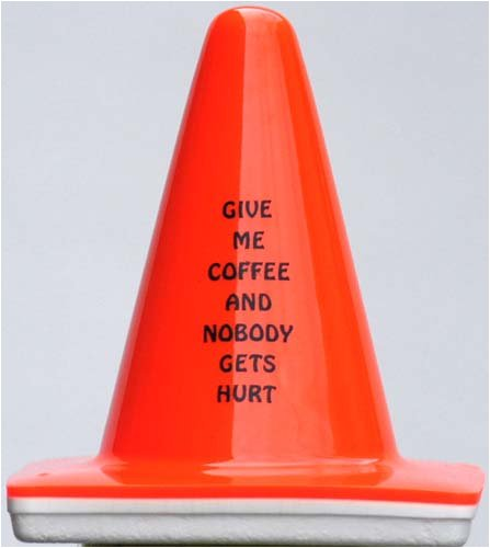 Blaze Cone: Give Me Coffee And Nobody Gets Hurt