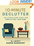 10-Minute Declutter: The Stress-Free...
