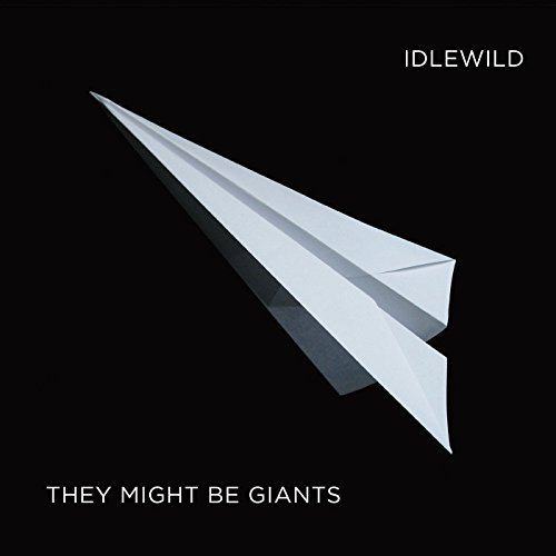 They Might Be Giants - Idlewild: A Compilation - Lyrics2You