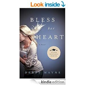 Bless Her Heart: Class Reunion Series   Book 2