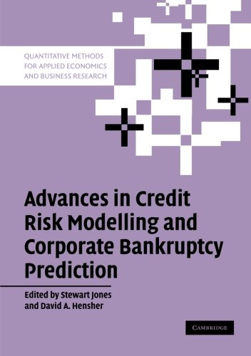 Advances in Credit Risk Modelling and Corporate Bankruptcy Prediction (Quantitative Methods for Applied Economics and Business Research) (Advance Accounting Theory compare prices)
