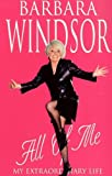 All of Me: My Extraordinary Life (English Edition)