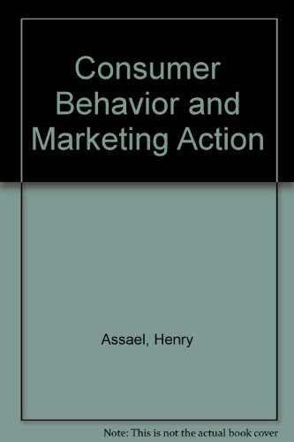 Consumer Behavior and Marketing Action