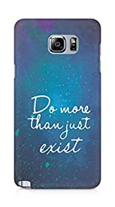 AMEZ do more than just exist Back Cover For Samsung Galaxy Note 5
