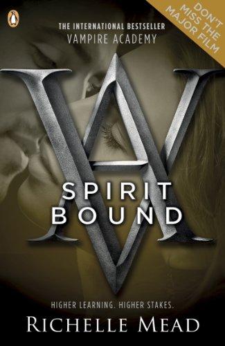 Richelle Mead - Vampire Academy: Spirit Bound