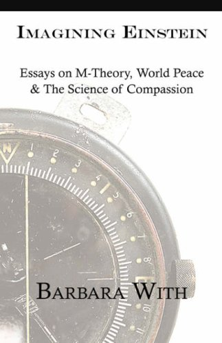 Imagining Einstein Essays on M-theory World Peace  the Science of Compassion096779952X