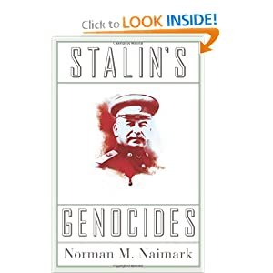 Stalin's Genocides (Human Rights and Crimes Against Humanity) Norman M. Naimark