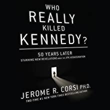 Who Really Killed Kennedy?: 50 Years Later: Stunning New Revelations about the JFK Assassination (       UNABRIDGED) by Jerome R. Corsi Narrated by David Rapkin
