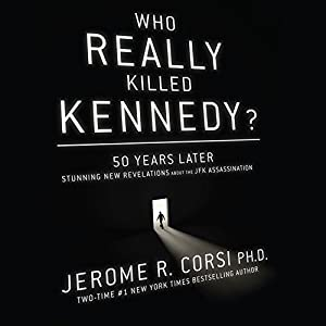 Who Really Killed Kennedy? Audiobook