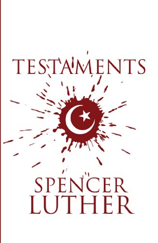 Book: Testaments by Spencer Luther