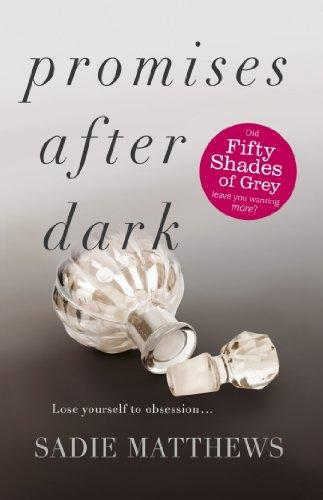Sadie Matthews - Promises After Dark (After Dark Book 3)