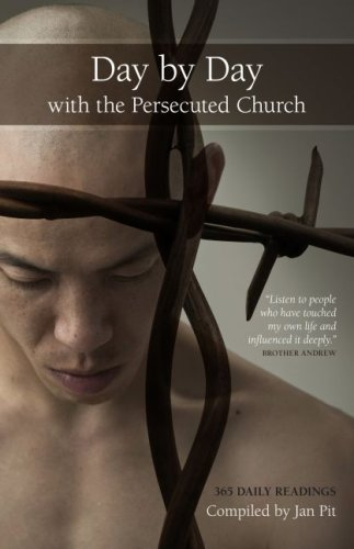 Day by Day with the Persecuted Church