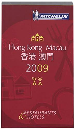 Michelin Guide Hong Kong and Macau Restaurants & Hotels (Michelin Guides)