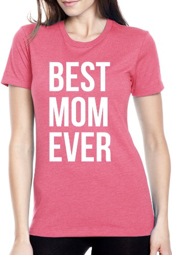 Women's Best Mom Ever T Shirt funny Mother's Day Tee for Moms M