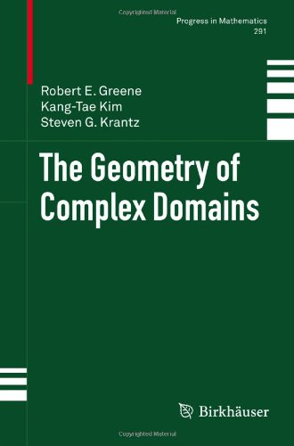 The Geometry Of Complex Domains (Progress In Mathematics)