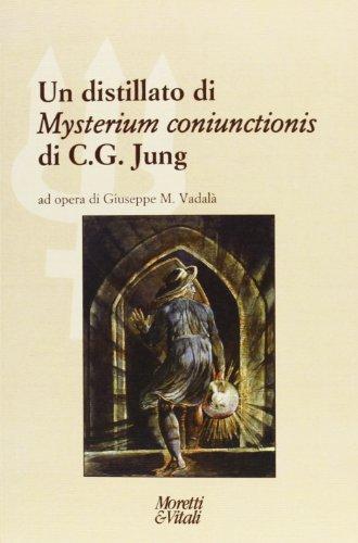 Un distillato di «Mysterium coniunctionis» di C. G. Jung