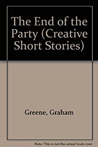 the end of the party by graham greene Graham greene's a life in letters, out some time ago, is an example of  a  communist party member at oxford for a short time, he favored russia   brighton rock, the heart of the matter, the end of the affair (he had.