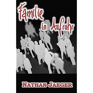 Familie in Aufruhr