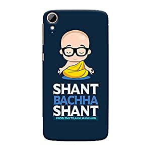 ColourCrust HTC Desire 828 / Dual Sim Mobile Phone Back Cover With Shant Bachcha Shant Quirky - Durable Matte Finish Hard Plastic Slim Case