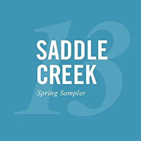 Saddle Creek Spring 2013 Sampler