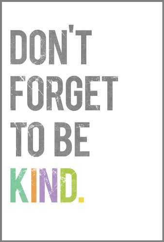 Don'T Forget To Be Kind Wall Art Print 11X14, Typography, Nursery Decor, Kid'S Wall Art Print, Kid'S Room Decor, Gender Neutral, Motivational Word Art, Inspirational Artwork For Kids, Baby Room Decor, Playroom Decor, Classroom Decor, Teenager'S Room Decor