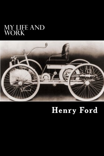 a biography and life work of henry ford an american automobile businessman Henry ford ii (1917-1987) was an american industrialist he turned his grandfather's faltering automobile company into the second largest industrial corporation in the world.