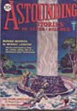"ASTOUNDING Stories of Super Science: May 1930 (""Brigands of the Moon"")"