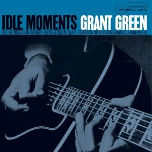 Idle Moments Grant Green(vinyl Records Lp Bluenote Premium Reproduction Series) [12 Inch... by Joe Henderson ?ts? BobHutcherson ?vib? Grant Green ?g? Duke Pearson ?p? Bob Cransgaw ?b? Al Harewood ?ds?
