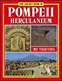 img - for Pompeii, Herculaneum, Mt. Vesuvius (Bonechi Golden Book Collection) by Stefano Giuntoli (1-Jan-1991) Paperback book / textbook / text book
