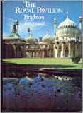 John Dinkel The Royal Pavilion, Brighton